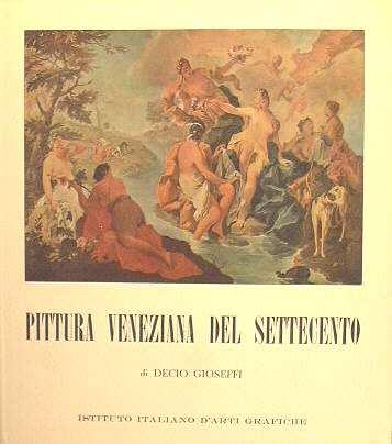 PITTURA VENEZIANA DEL SETTECENTO