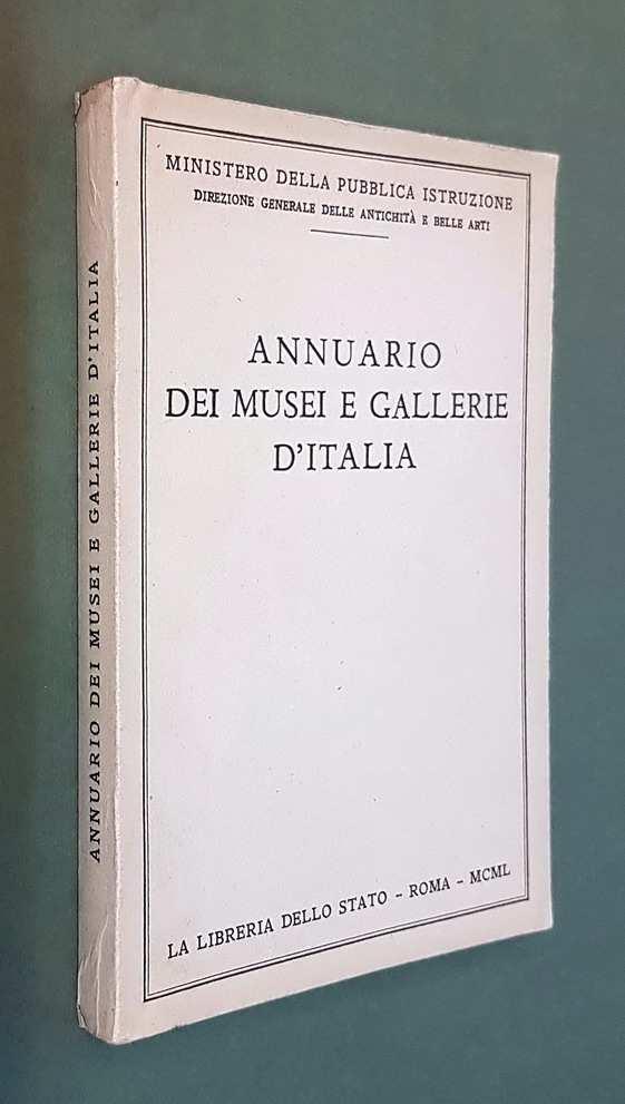 ANNUARIO DEI MUSEI E GALLERIE D'ITALIA