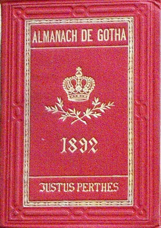 ALMANACH DE GOTHA - ANNUAIRE GENEALOGIQUE, DIPLOMATIQUE ET STATISTIQUE 1892