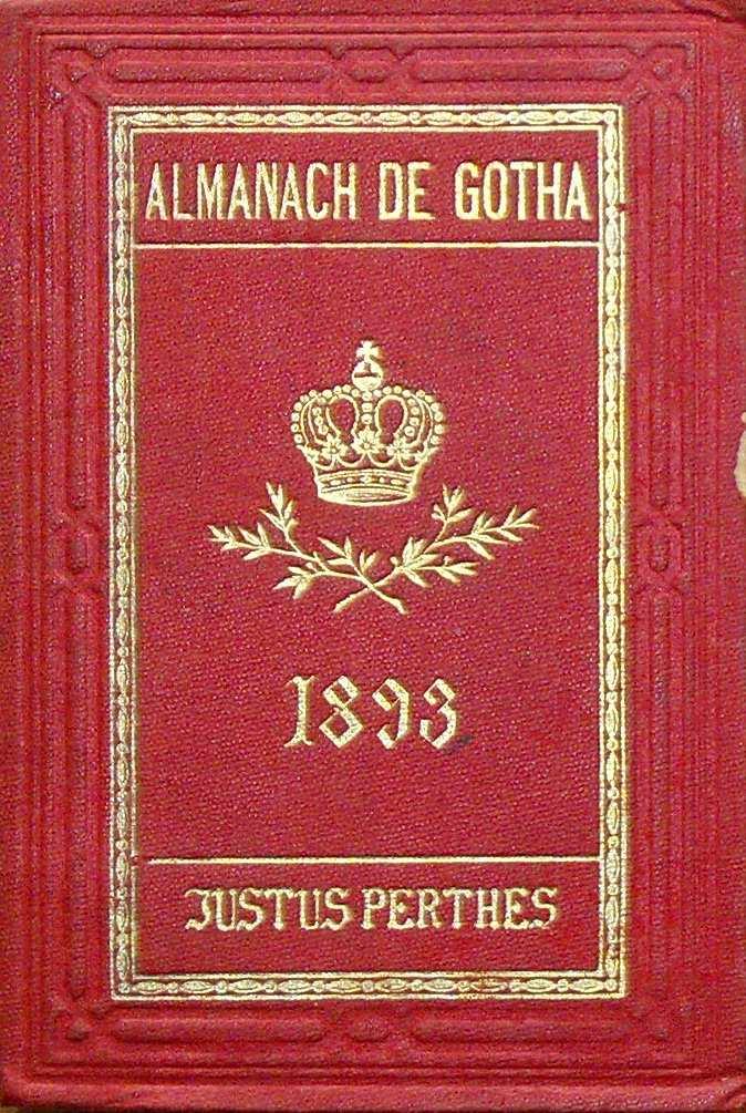 ALMANACH DE GOTHA - ANNUAIRE GENEALOGIQUE, DIPLOMATIQUE ET STATISTIQUE 1893