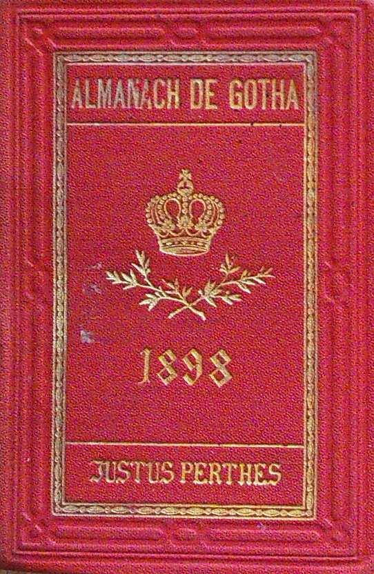 ALMANACH DE GOTHA - ANNUAIRE GENEALOGIQUE, DIPLOMATIQUE ET STATISTIQUE 1898