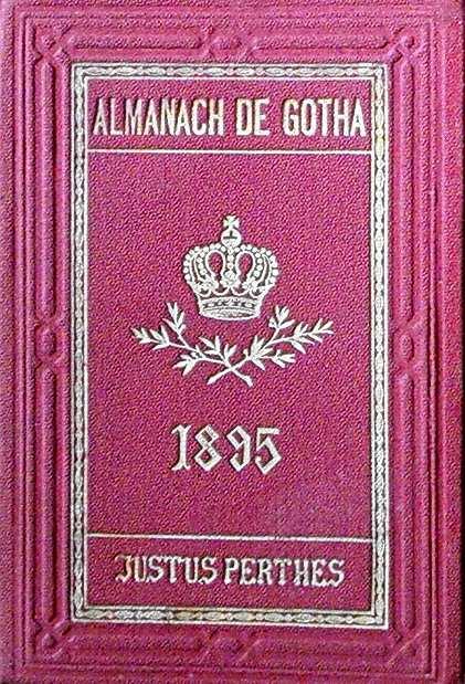 ALMANACH DE GOTHA - ANNUAIRE GENEALOGIQUE, DIPLOMATIQUE ET STATISTIQUE 1895