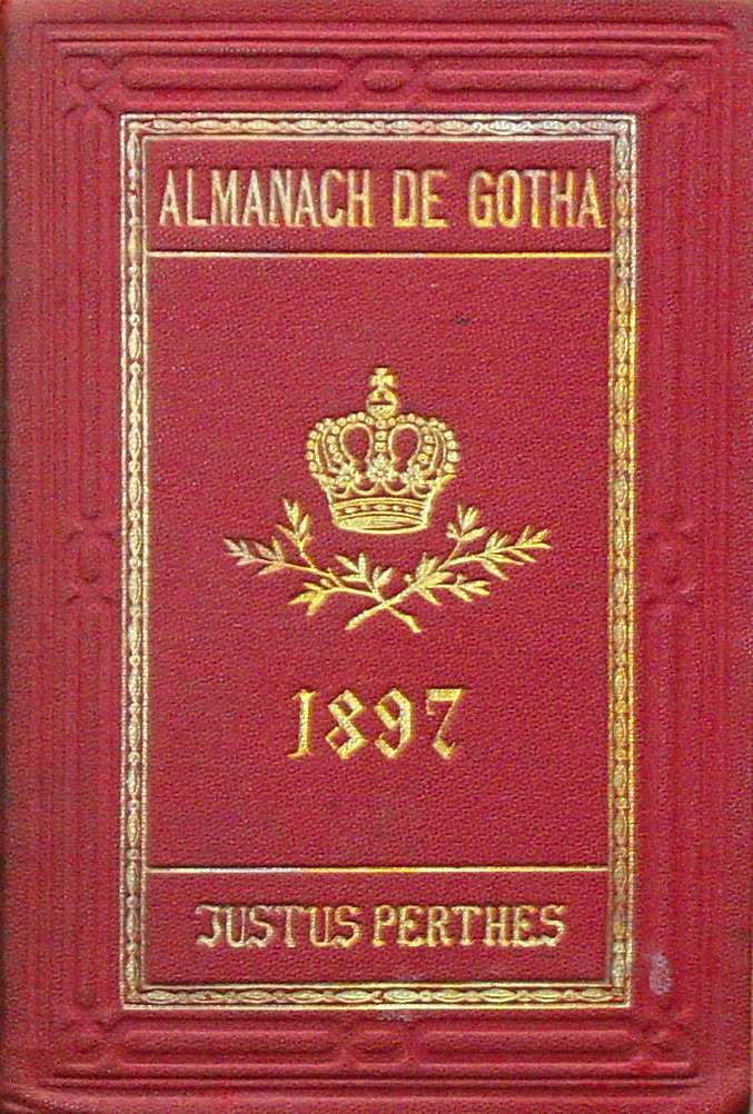 ALMANACH DE GOTHA - ANNUAIRE GENEALOGIQUE, DIPLOMATIQUE ET STATISTIQUE 1897