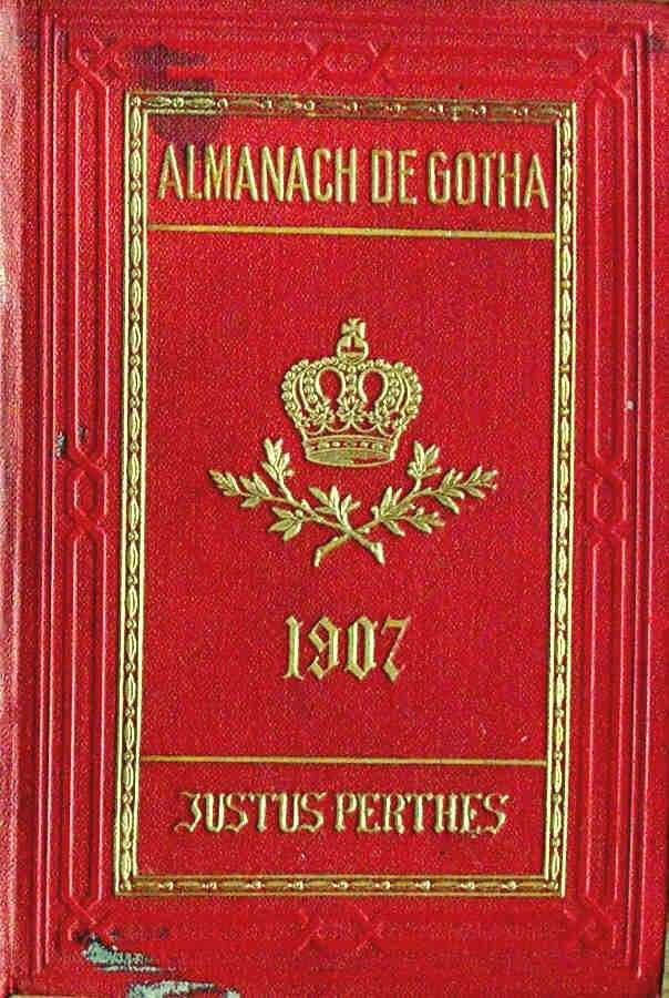 ALMANACH DE GOTHA - ANNUAIRE GENEALOGIQUE, DIPLOMATIQUE ET STATISTIQUE 1907