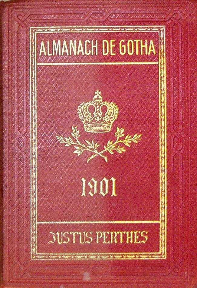 ALMANACH DE GOTHA - ANNUAIRE GENEALOGIQUE, DIPLOMATIQUE ET STATISTIQUE 1901
