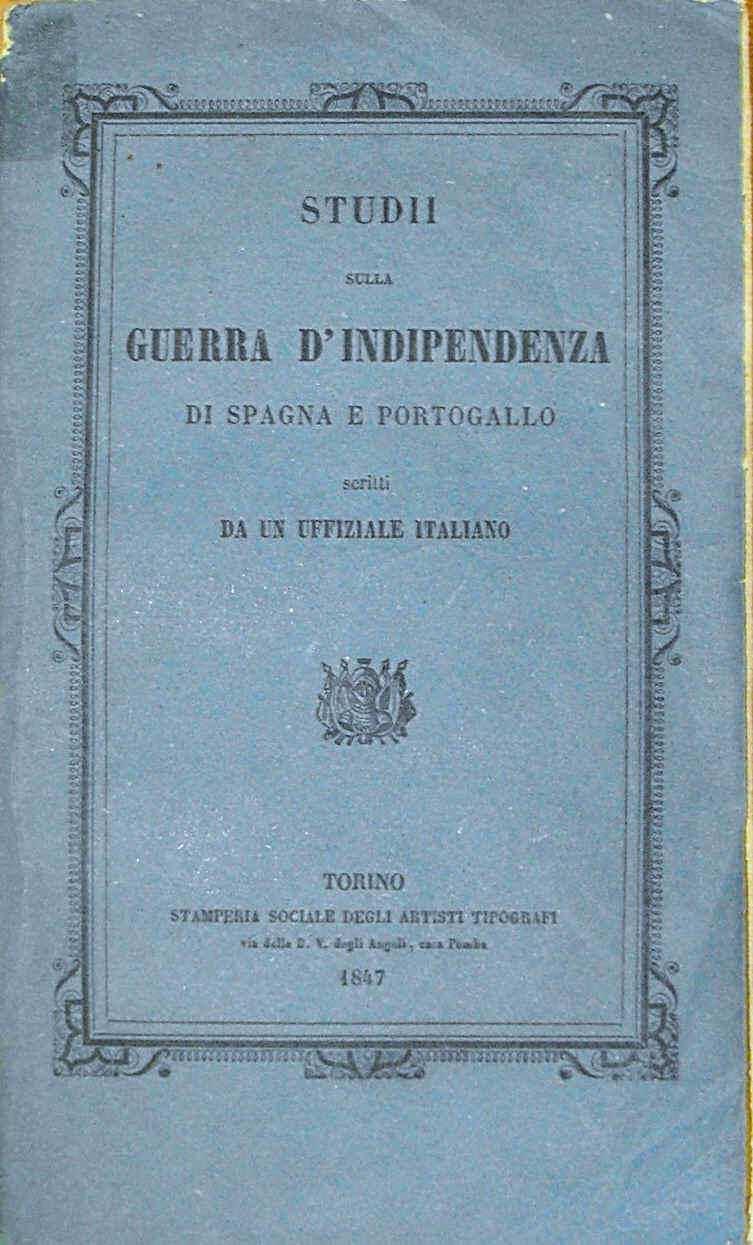 STUDII SULLA GUERRA D'INDIPENDENZA DI SPAGNA E PORTOGALLO