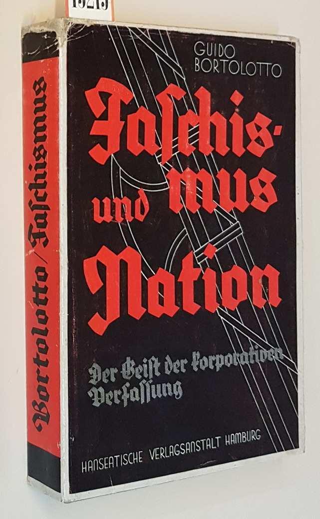 FASCHISMUS UND NATION - Der Geist der korporativen Verfassung