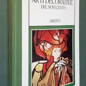 ARTI DECORATIVE DEL NOVECENTO - LIBERTY