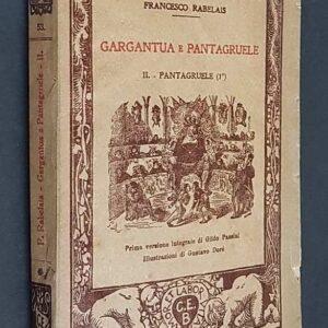 GARGANTUA E PANTAGRUELE - II. PANTAGRUELE (1.).