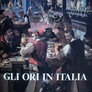 GLI ORI IN ITALIA