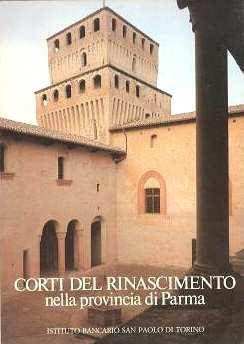 CORTI DEL RINASCIMENTO nella provincia di Parma