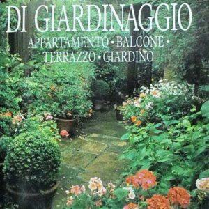 MANUALE DI GIARDINAGGIO - Appartamento, balcone. terrazzo, giardino