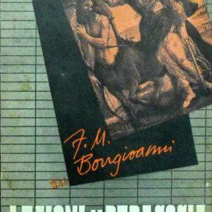 LEZIONI DI PEDAGOGIA ad uso dell'Istituto Magistrale (volume 1.)