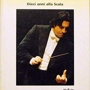 RICCARDO MUTI - Dieci anni alla Scala