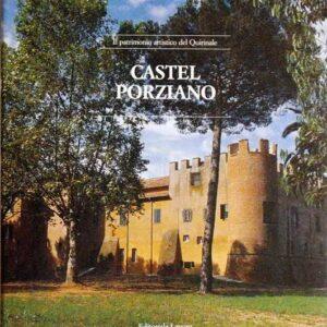 Il patrimonio artistico del Quirinale - CASTEL PORZIANO