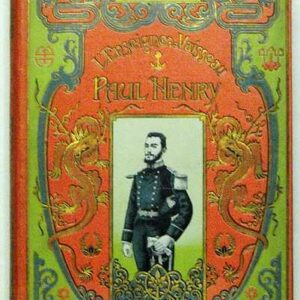 L'ENSEIGNE DE VAISSEAU PAUL HENRY d?fenseur de la Mission de P?kin