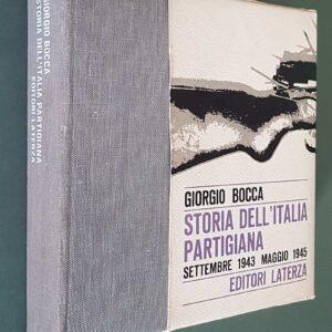 STORIA DELL'ITALIA PARTIGIANA - Settembre 1943 - Maggio 1945