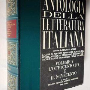 ANTOLOGIA DELLA LETTERATURA ITALIANA (VOL. 5.) -  L'OTTOCENTO (2,) E IL NOVECENTO - INDICI