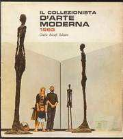 IL COLLEZIONISTA D'ARTE MODERNA 1963 - Annuario della vita artistica italiana nella stagione 1961-1962
