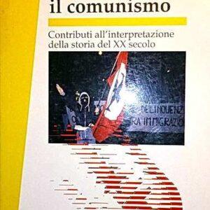 DOPO IL COMUNISMO - Contributi all'interpretazione della storia del XX secolo
