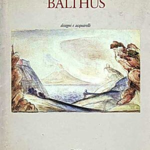 BALTHUS disegni e acquarelli