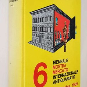 6? Biennale MOSTRA MERCATO INTERNAZIONALE ANTIQUARIATO