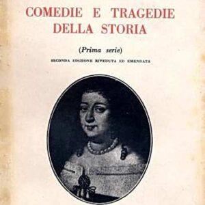 COMEDIE E TRAGEDIE DELLA STORIA (Prima serie)