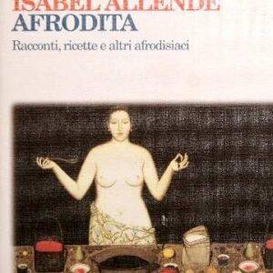 AFRODITA – Racconti, ricette e altri afrodisiaci
