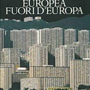 LA CITTA' EUROPEA FUORI D'EUROPA