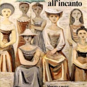 ARTE ALL'INCANTO - Mercato e prezzi dell'arte e dell'antiquariato alle aste Finarte 1991/92
