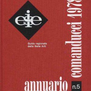 ANNUARIO COMANDUCCI 1978 (N. 5) - Guida ragionata delle Belle Arti