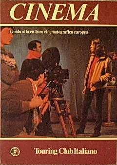CINEMA – Guida alla cultura cinematografica europea