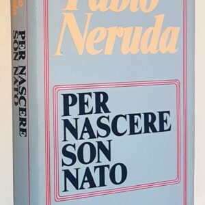 PER NASCERE SON NATO