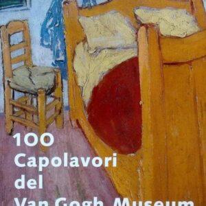 100 CAPOLAVORI DEL VAN GOGH MUSEUM