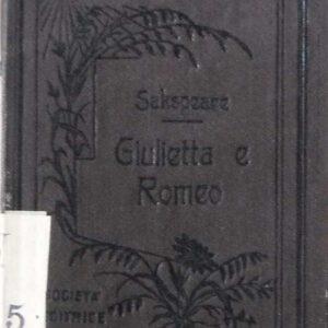 GIULIETTA E ROMEO tragedia in cinque atti