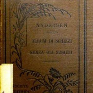 ALBUM DI SCHIZZI SENZA GLI SCHIZZI di H. C. Andersen - LA PRINCIPESSINA ILSE di Maria Petersen