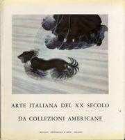ARTE ITALIANA DEL XX SECOLO DA COLLEZIONI AMERICANE