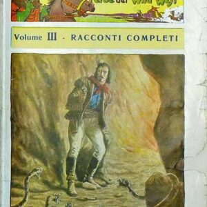 BUFFALO-BILL l'eroe del Wild West - Volume III (n. 13 fascicoli completi che vanno dal N. 32 al N. 44)