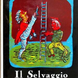IL SELVAGGIO a cura di Carlo Ludovico Ragghianti
