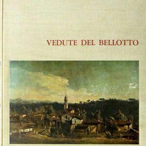 VEDUTE DEL BELLOTTO