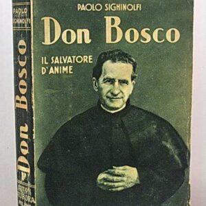 DON BOSCO - Il Salvatore di anime