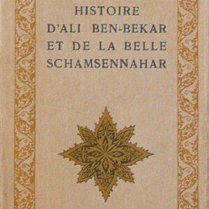 HISTOIRE D'ALI BEN-BEKAR ET DE LA BELLE SCHAMSENNAHAR