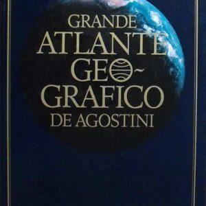 GRANDE ATLANTE GEOGRAFICO DE AGOSTINI