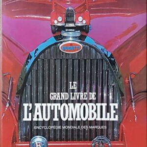 LE GRAND LIVRE DE L'AUTOMOBILE - Encyclopedie mondiale des Marques