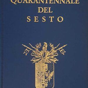 6. (131.) Corso della Accademia Militare di Modena - NUMERO UNICO DEL QUARANTENNALE (1949-1989)
