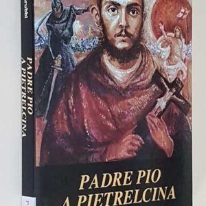PADRE PIO A PIETRALCINA