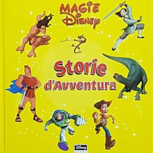 MAGIE DISNEY - STORIE D'AVVENTURA