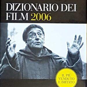 IL MEREGHETTI - DIZIONARIO DEI FILM 2006 (volumi I e II)