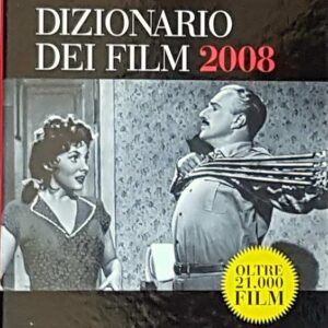 IL MEREGHETTI - DIZIONARIO DEI FILM 2008 (volumi I, II e III)