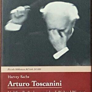 ARTURO TOSCANINI - L'addio alla Scala - musiche di Richard Wagner